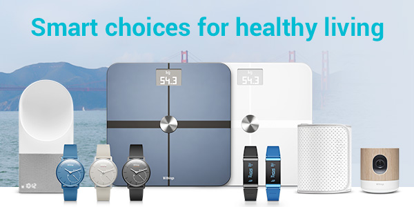 View the range of Withings Smart Tech
